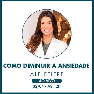 02-04-20_AleFeltre_Nutrição