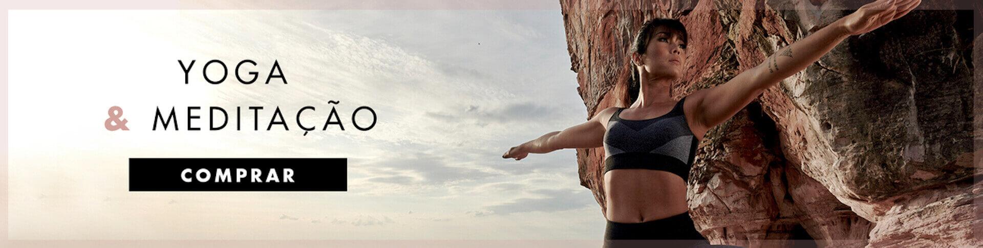 Exercícios em Casa - Yoga e Meditação